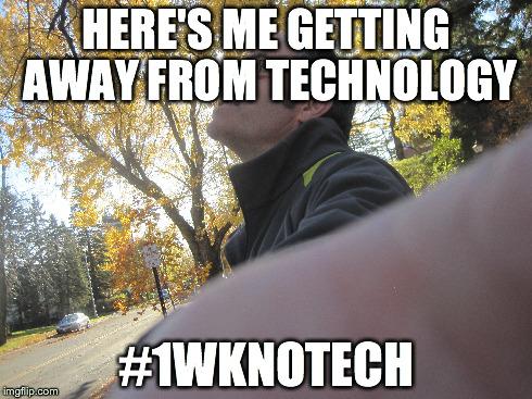 One Week, No Tech
